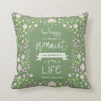 Cojín Decorativo Sea feliz para esta cita de Momment - de Omar