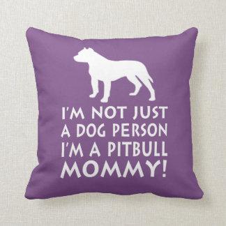 Cojín Decorativo ¡Soy una mamá de Pitbull!