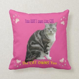 Cojín Decorativo Usted no posee el amortiguador del gato
