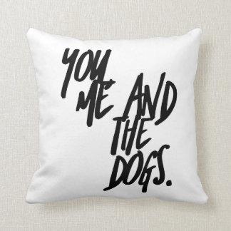 Cojín Decorativo Usted yo y los perros