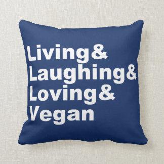 Cojín Decorativo Vida y risa y amor y vegano (blancos)