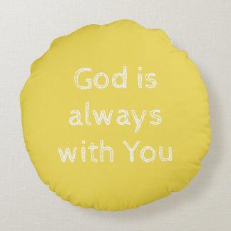 Cojín Redondo Dios está siempre con usted