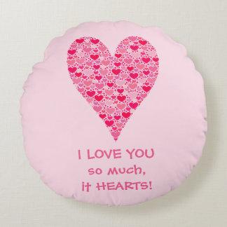 Cojín Redondo Te amo tanto él corazón grande de los corazones