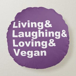 Cojín Redondo Vida y risa y amor y vegano (blancos)