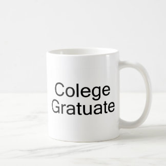 Colege Gratuate (graduado de la universidad) Taza