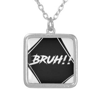 """Collar Plateado Diseño de la palabra de """"Bruh"""""""