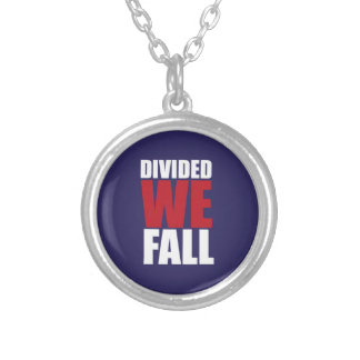 Collar Plateado Divided We Fall Patriotism Quotes