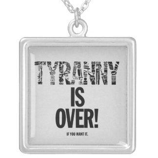 Collar Plateado La tiranía ha terminado si usted la quiere