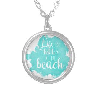 Collar Plateado La vida es mejor en la playa
