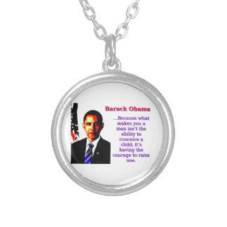 Collar Plateado Porque qué le hace a un hombre - Barack Obama