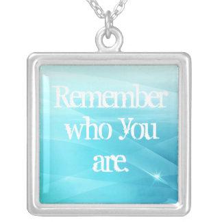 Collar Plateado Recuerde quién usted es