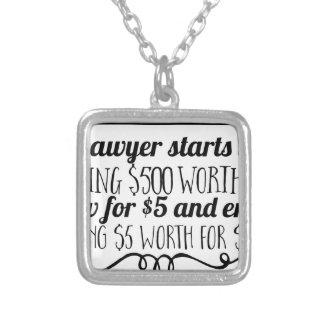 Collar Plateado Un abogado comienza vida que da a $500 el valor de