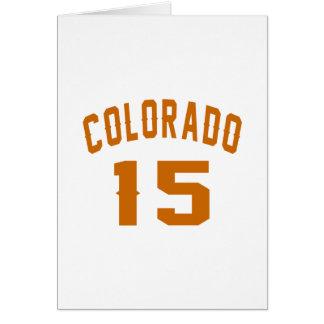 Colorado 15 diseños del cumpleaños tarjeta