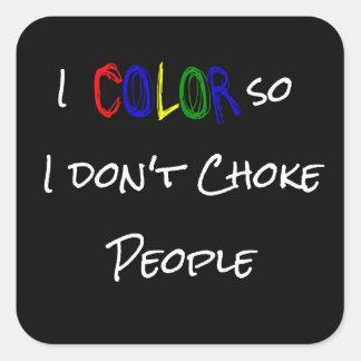 Coloreo así que no obstruyo al pegatina de la