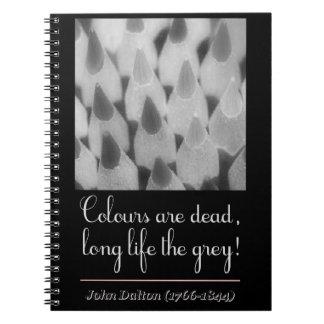 Colours are dead, long life the grey! libros de apuntes con espiral