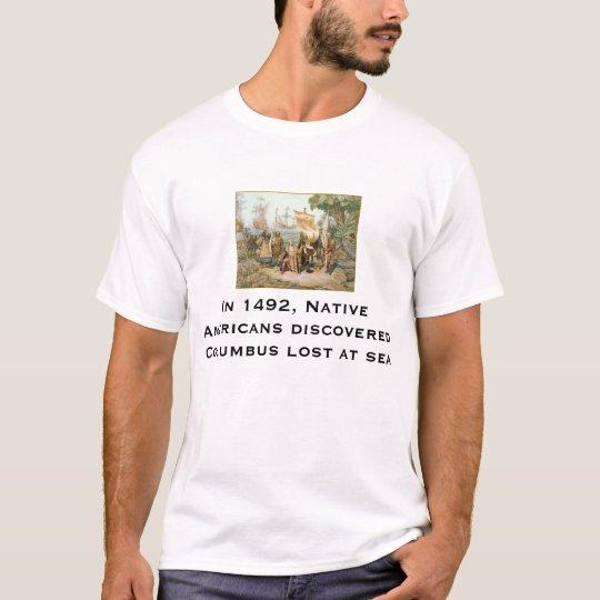 Columbus descubrió por los indios camiseta