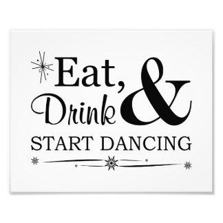 Coma, beba y comience a bailar la muestra del boda arte con fotos