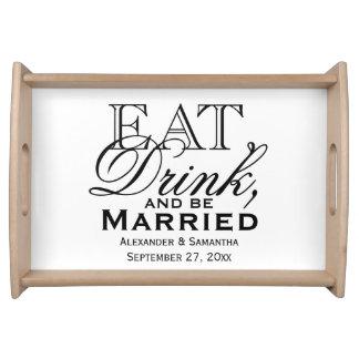 Coma, beba, y sea boda de encargo casado bandejas