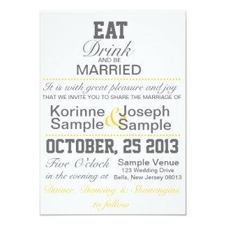 Coma, bebida y esté casado casando la invitación
