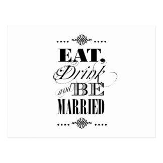 Coma, bebida y esté casado postal