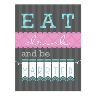 ¡Coma, bebida y ESTÉ CASADO! Postal