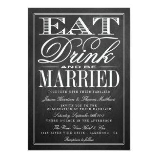 Coma, bebida y sea boda casado de la pizarra invitación 12,7 x 17,8 cm