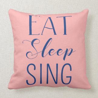 Coma, duerma, cante la almohada