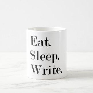 Coma el sueño escriben la taza