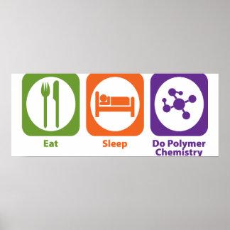Coma el sueño hacen química del polímero póster