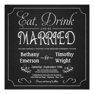 Coma la bebida sea invitaciones casadas de la invitación 13,3 cm x 13,3cm