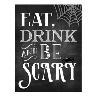 Coma la bebida y sea asustadizo postal