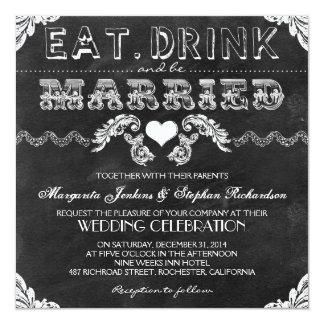 coma la bebida y sea boda casado de la pizarra invitación 13,3 cm x 13,3cm