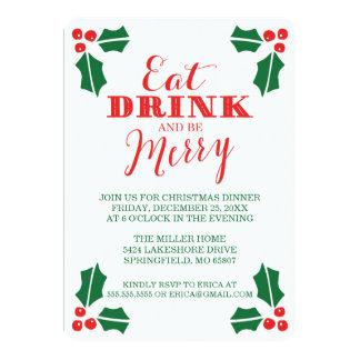 Coma la bebida y sea cena de las Felices Navidad Invitación 12,7 X 17,8 Cm