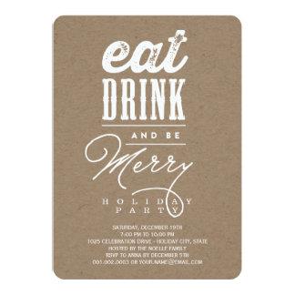 Coma la bebida y sea feliz celebración de días invitación 12,7 x 17,8 cm