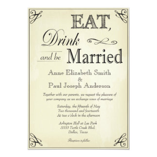 Coma la bebida y sea invitaciones casadas del invitación 12,7 x 17,8 cm