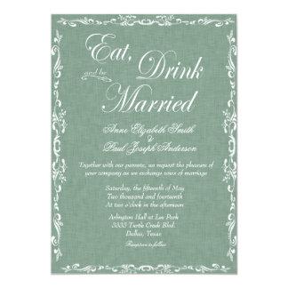 Coma la bebida y sea invitaciones verdes casadas invitación 12,7 x 17,8 cm