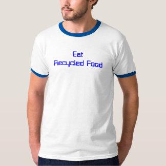 Coma la comida reciclada camisas