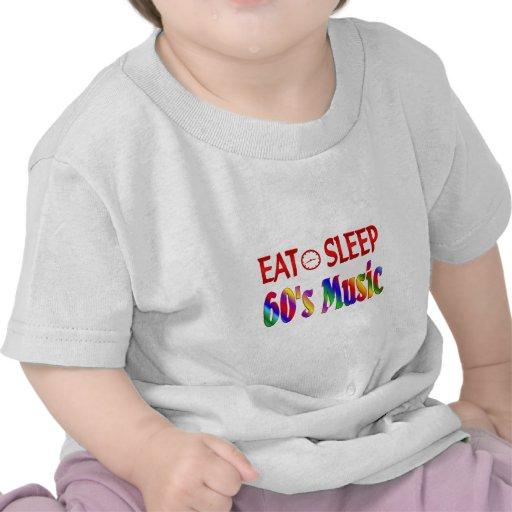 Coma la música de los años 60 del sueño camiseta