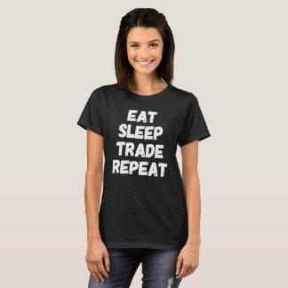 Coma la repetición del comercio del sueño camiseta