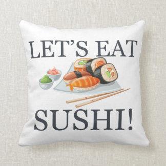 Comamos el sushi cojín decorativo