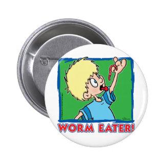 Comedor del gusano chapa redonda de 5 cm