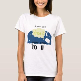 comenzado con un sueño camiseta