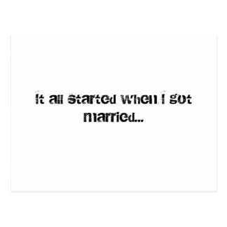 Comenzó todo cuando conseguí casado… postal