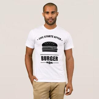 Comienzo de la vida después de la HAMBURGUESA Camiseta