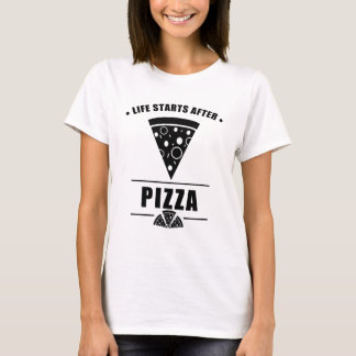 Comienzo de la vida después de la PIZZA Camiseta