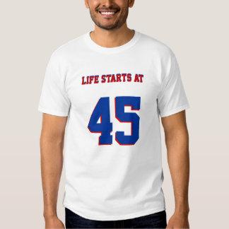 Comienzo de la vida en el 45.o cumpleaños camiseta