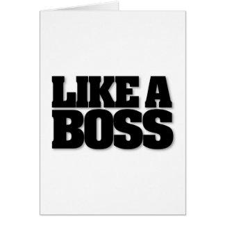 ¡COMO BOSS, un diseño para el jefe! Tarjeta De Felicitación