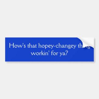 ¿Cómo está ese workin de la cosa del hopey-changey Pegatina Para Coche