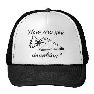 ¿Cómo está usted Doughing? Gorros Bordados