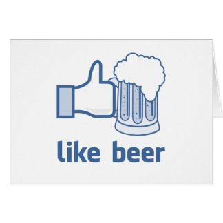 Como la cerveza tarjeta de felicitación